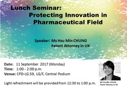 Lunch Seminar: Protecting Innovation in Pharmaceutical Field